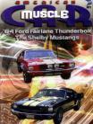 64 Ford Fairlane Thunderbolt & Shelbys